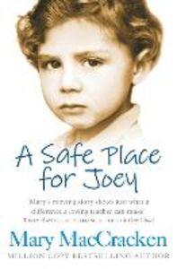 Foto Cover di Safe Place for Joey, Ebook inglese di Mary MacCracken, edito da HarperCollins Publishers