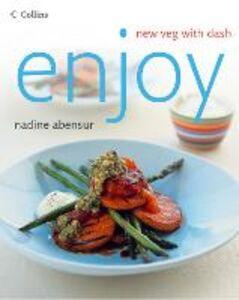 Foto Cover di Enjoy: New veg with dash, Ebook inglese di Nadine Abensur, edito da HarperCollins Publishers
