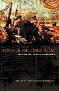 Foto Cover di For Five Shillings a Day, Ebook inglese di Dr. Richard Campbell-Begg,Dr. Peter Liddle, edito da HarperCollins Publishers