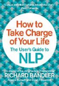 Foto Cover di How to Take Charge of Your Life, Ebook inglese di AA.VV edito da HarperCollins Publishers