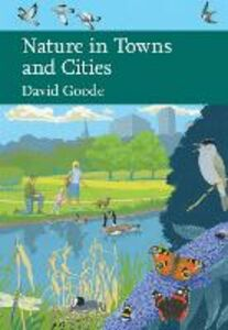 Ebook in inglese Nature in Towns and Cities (Collins New Naturalist Library, Book 127) Goode, David