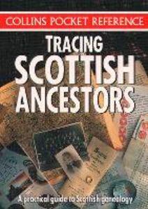 Foto Cover di Tracing Scottish Ancestors (Collins Pocket Reference), Ebook inglese di Collins, edito da HarperCollins Publishers