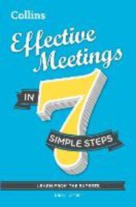 Foto Cover di Effective Meetings in 7 simple steps, Ebook inglese di Barry Tomalin, edito da HarperCollins Publishers