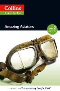 Foto Cover di Amazing Aviators, Ebook inglese di  edito da HarperCollins Publishers