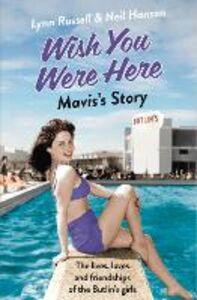 Foto Cover di Mavis's Story (Individual stories from WISH YOU WERE HERE!, Book 2), Ebook inglese di Neil Hanson,Lynn Russell, edito da HarperCollins Publishers