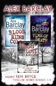 Foto Cover di Blood Runs Cold, Time of Death, Blood Loss, Ebook inglese di Alex Barclay, edito da HarperCollins Publishers