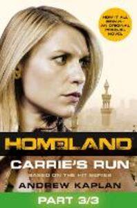 Ebook in inglese Carrie's Run, Part 3 of 3 Kaplan, Andrew