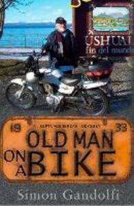 Foto Cover di Old Man on a Bike, Ebook inglese di Simon Gandolfi, edito da HarperCollins Publishers