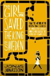Foto Cover di Girl Who Saved the King of Sweden, Ebook inglese di Jonas Jonasson, edito da HarperCollins Publishers