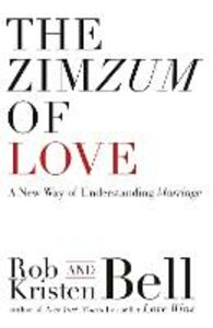 Ebook in inglese ZimZum of Love: A New Way of Understanding Marriage Bell, Rob