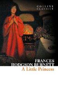 Foto Cover di A Little Princess, Ebook inglese di Frances Hodgson Burnett, edito da HarperCollins Publishers