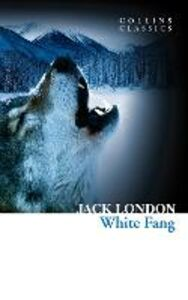 Ebook in inglese White Fang (Collins Classics) London, Jack