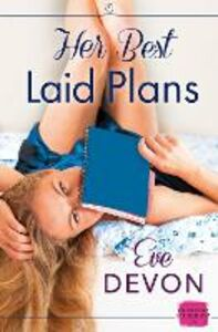 Foto Cover di Her Best Laid Plans, Ebook inglese di Eve Devon, edito da HarperCollins Publishers