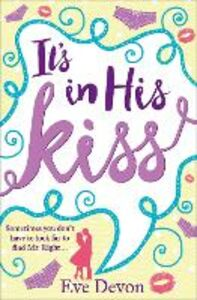 Ebook in inglese It's In His Kiss Devon, Eve