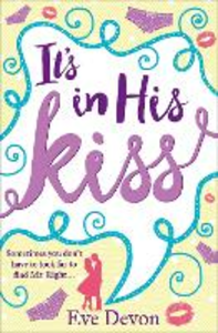 Ebook in inglese It's In His Kiss Devon, Eve