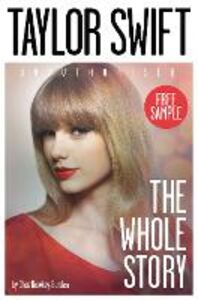 Ebook in inglese Taylor Swift: The Whole Story FREE SAMPLER Newkey-Burden, Chas