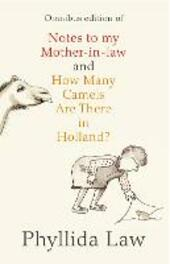 Notes to my Mother-in-Law and How Many Camels Are There in Holland?
