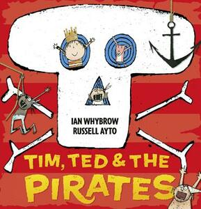 Tim, Ted and the Pirates - Ian Whybrow - cover