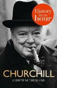 Ebook in inglese Churchill: History in an Hour Mulholland, Andrew
