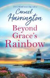 Beyond Grace's Rainbow - Carmel Harrington - cover