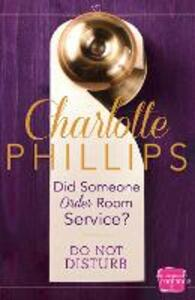 Did Someone Order Room Service?: (A Novella) - Charlotte Phillips - cover