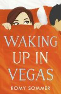 Waking up in Vegas: A Royal Romance to Remember! - Romy Sommer - cover