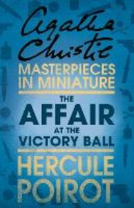 Foto Cover di Affair at the Victory Ball: A Hercule Poirot Short Story, Ebook inglese di Agatha Christie, edito da HarperCollins Publishers