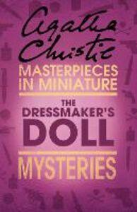 Foto Cover di The Dressmaker's Doll: An Agatha Christie Short Story, Ebook inglese di Agatha Christie, edito da HarperCollins Publishers