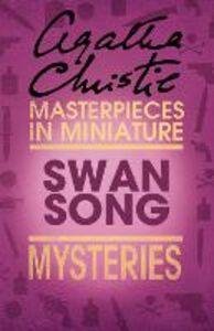 Foto Cover di Swan Song, Ebook inglese di Agatha Christie, edito da HarperCollins Publishers