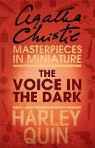 Foto Cover di The Voice in the Dark, Ebook inglese di Agatha Christie, edito da HarperCollins Publishers