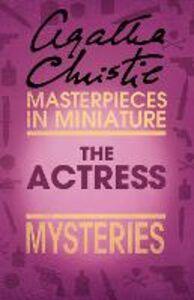 Foto Cover di The Actress, Ebook inglese di Agatha Christie, edito da HarperCollins Publishers
