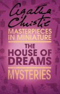 Foto Cover di The House of Dreams, Ebook inglese di Agatha Christie, edito da HarperCollins Publishers