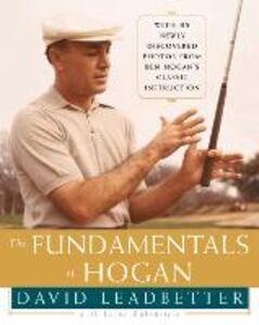 Foto Cover di The Fundamentals of Hogan, Ebook inglese di David Leadbetter, edito da HarperCollins Publishers