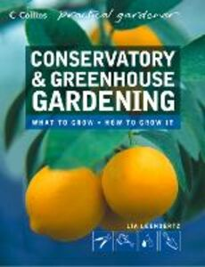 Ebook in inglese Conservatory and Greenhouse Gardening (Collins Practical Gardener) Leendertz, Lia