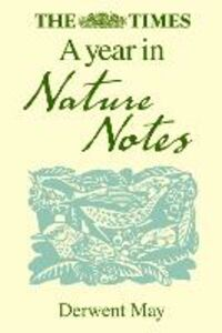 Ebook in inglese Times A Year in Nature Notes May, Derwent
