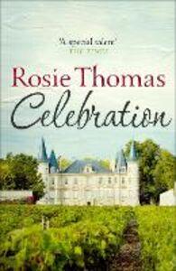 Foto Cover di Celebration, Ebook inglese di Rosie Thomas, edito da HarperCollins Publishers