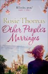 Foto Cover di Other People's Marriages, Ebook inglese di Rosie Thomas, edito da HarperCollins Publishers