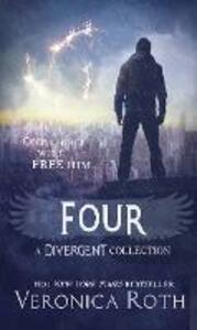 Four: A Divergent Collection - Veronica Roth - cover