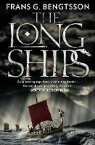 The Long Ships: A Saga of the Viking Age - Frans G. Bengtsson - cover