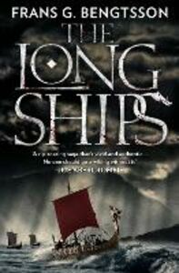 Ebook in inglese Long Ships: A Saga of the Viking Age Bengtsson, Frans G.