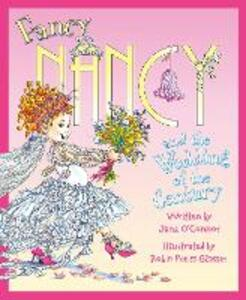 Fancy Nancy and the Wedding of the Century - Jane O'Connor - cover