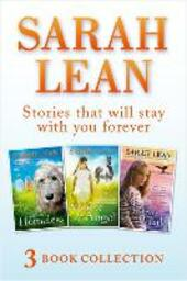 Sarah Lean--3 Book Collection (A Dog Called Homeless, a Horse for Angel, the Forever Whale)