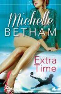 Foto Cover di Extra Time, Ebook inglese di Michelle Betham, edito da HarperCollins Publishers