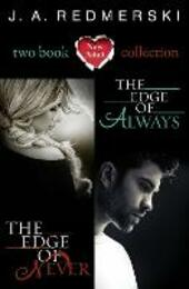 The Edge of Never & The Edge of Always