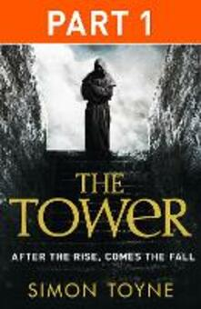 Tower: Part One