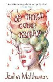 Of Things Gone Astray