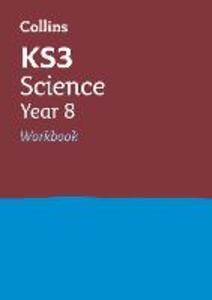 KS3 Science Year 8 Workbook - Collins KS3 - cover