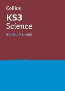 KS3 Science Revision Guide - Collins KS3 - cover