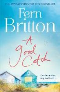 Foto Cover di A Good Catch, Ebook inglese di Fern Britton, edito da HarperCollins Publishers