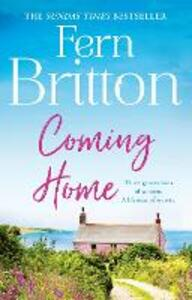 Coming Home: An Uplifting Feel Good Novel with Family Secrets at its Heart - Fern Britton - cover